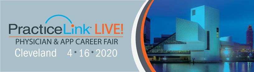 2020 PracticeLink Live! Physician Career Fair Cleveland