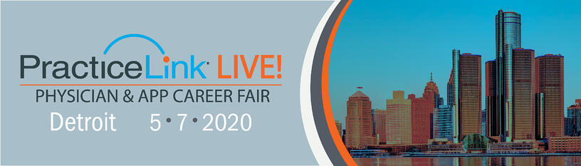 2020 PracticeLink Live! Physician Career Fair Detroit