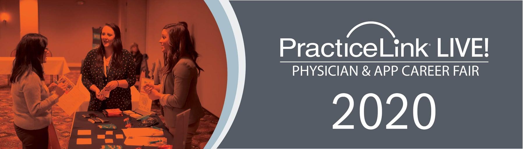 PracticeLink Live Physician and APP Career Fair 2020